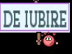 DE IUBIRE