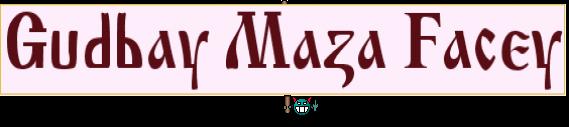 Gudbay Maza Facey
