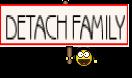 DETACH FAMILY