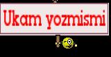 Ukam yozmismi