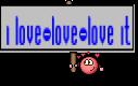i love-love-love it