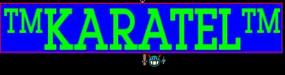 ™KARATEL™
