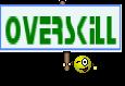 OverSkill