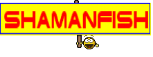 shamanfish
