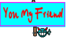 You My Friend