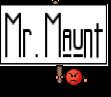 Mr.Maunt
