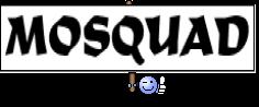 MOSQUAD
