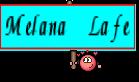 Melana Lafe