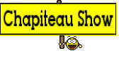 Chapiteau Show