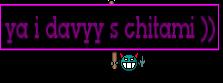 ya i davyy s chitami ))