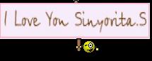 I Love You Sinyorita.S