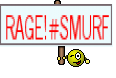 RAGE!#SMURF