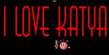 I love Katya