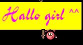 Hallo girl ^^