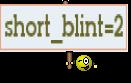short_blint=2