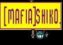 [MAFIA]SHIKO.