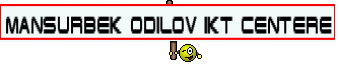 MANSURBEK ODILOV IKT CENTERE