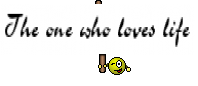 The one who loves life