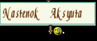 Nastenok Aksyuta