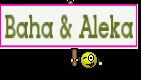 Baha & Aleka