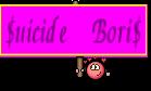 $uicide Bori$