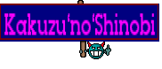 Kakuzu`no`Shinobi