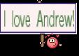 I love Andrew!