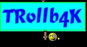 TRollb4K