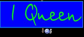 I Queen