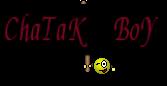 ChaTaK BoY