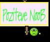 Poziteve NooB