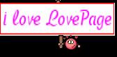 i love LovePage