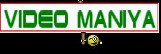 ViDeO MaNiYa