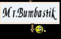 Mr.Bumbastik