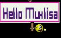 Hello Muxlisa