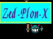 Zed-Plon-X