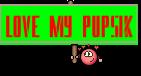 Love my Pupsik