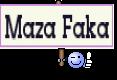 Maza Faka