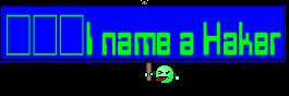 ☮☮☮I name a Haker