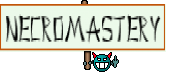 Necromastery