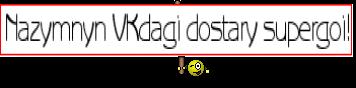 Nazymnyn VKdagi dostary supergoi!