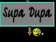 Supa Dupa